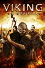 Nonton film lk21 Viking: The Berserkers sub indo