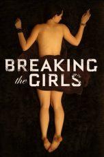 Nonton film Breaking the Girls sub indo dan download gratis