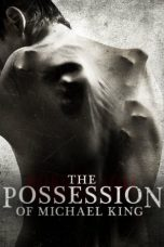 Nonton lk21 The Possession of Michael King sub indo