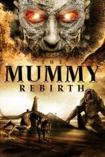 film The Mummy: Rebirth sub indo lk21