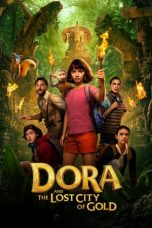 film Dora and the Lost City of Gold sub indo lk21