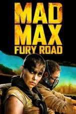 Nonton film Mad Max: Fury Road sub indo