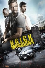 Nonton film brick mansions lk21