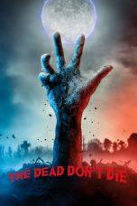 film The Dead Don't Die sub indo cinemaindo