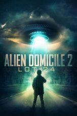 Nonton film Alien Domicile 2: Lot 24